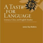 James Ray Watkins' A Taste for Language