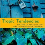 Browne's Tropic Tendencies
