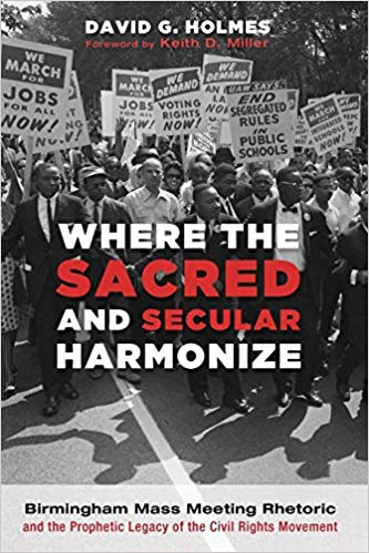 Cover of Holmes' book Where the Sacred and Secular Harmonize, featuring a black and white photo of a protest.