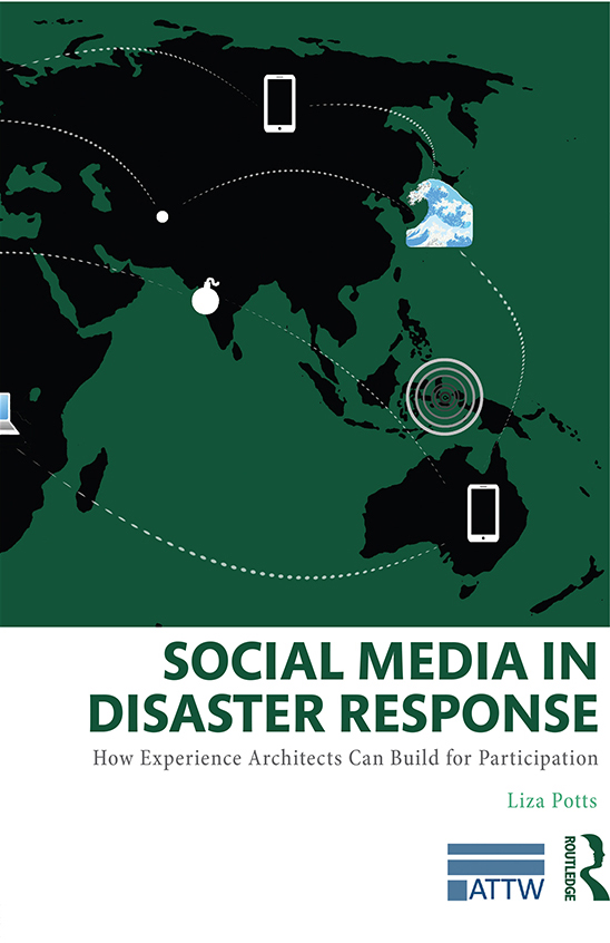 Liza Potts' Social Media in Disaster Response